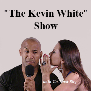 The Kevin White Show